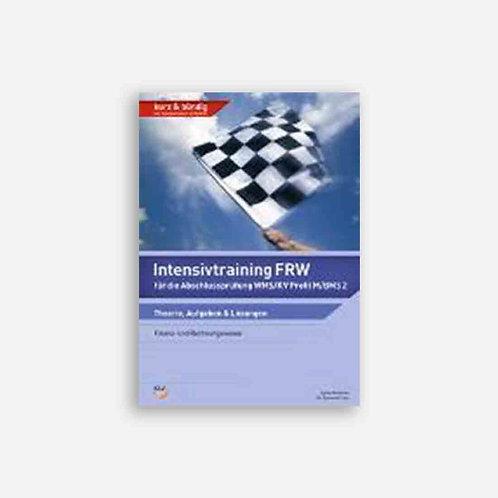 Intensivtraining FRW für die Abschlussprüfung WMS/ Profil M/ BMS2
