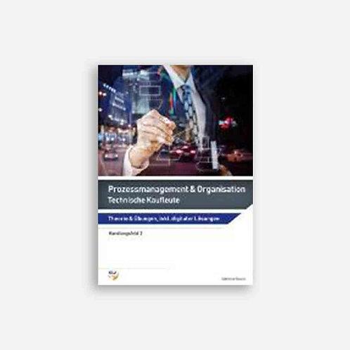 Prozessmanagement & Organisation - Technische Kaufleute