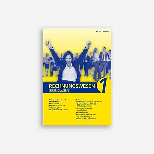 Rechnungswesen 1. Grundlagen. Lehrbuch