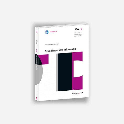 IKA 2: Grundlagen der Informatik mit Lösungen