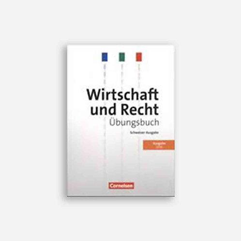 Wirtschaft und Recht. Schweizer Ausgabe 2016. Übungsbuch. CH