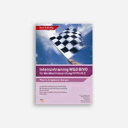 Intensivtraining W&G BIVO für die Abschlussprüfung KV Profil E