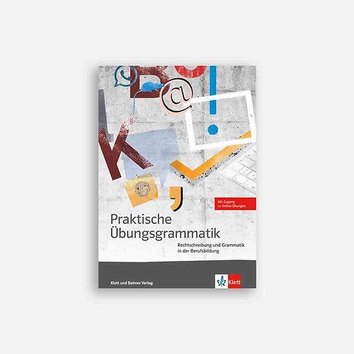 Praktische Übungsgrammatik 1.-3. Lernjahr. Arbeitsbuch mit Online-Übungen