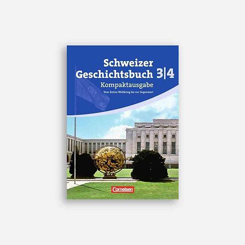 Schweizer Geschichtsbuch 3/4. Kompaktausgabe. Schülerbuch