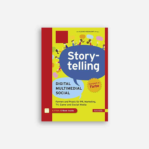 Storytelling: Digital - Multimedial – Social