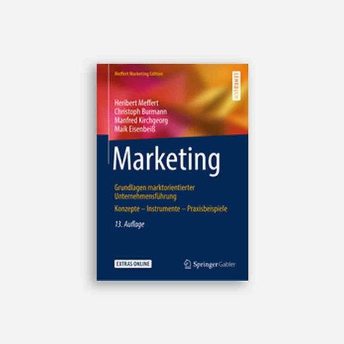 Marketing - Grundlagen marktorientierter Unternehmensführung