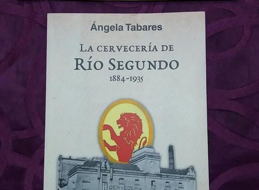 """""""La Cervecería de Río Segundo 1884-1935"""", el nuevo libro de Ángela Mita Tabares"""