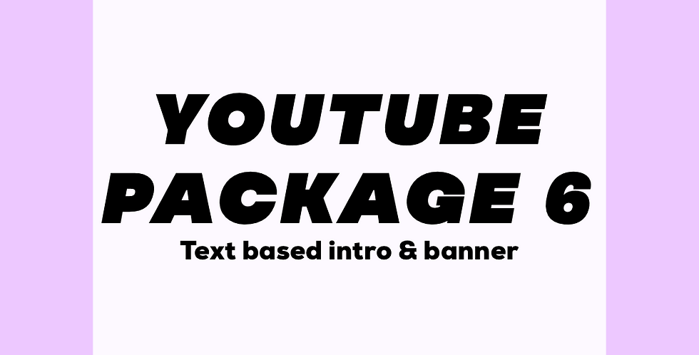 YouTube Text-based Intro and Banner