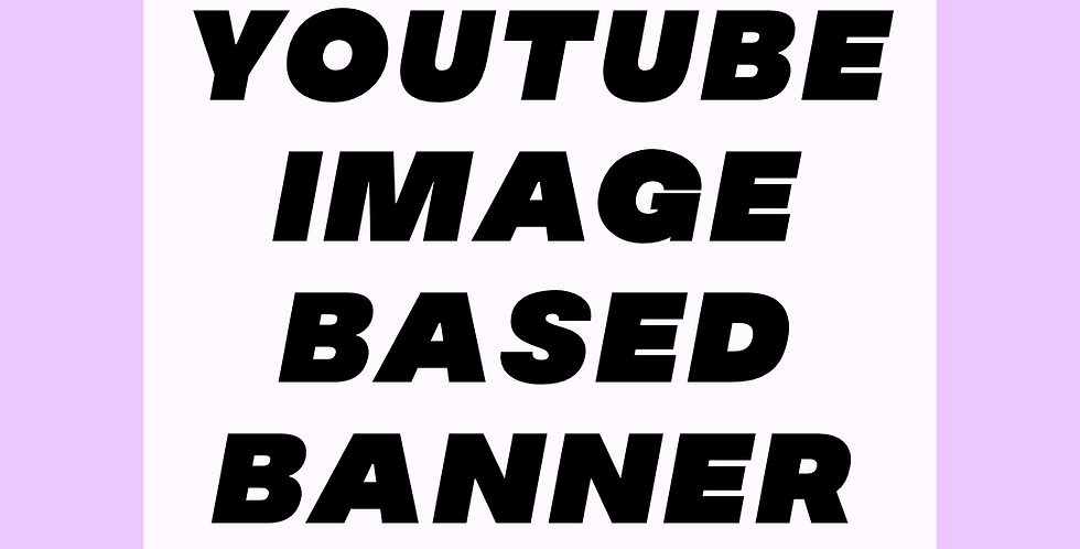 Image-based YouTube Banner