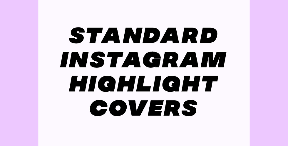 Standard Instagram Story Highlight Covers