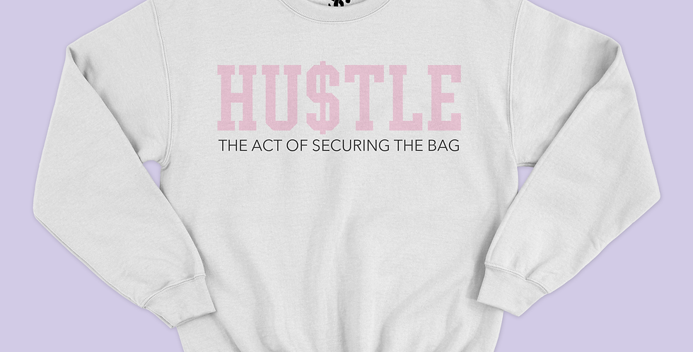 """Hustle"" Crewneck"