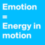 emotion is energy in motion.png