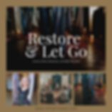 Restore and Let Go no date.png
