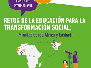Retos de la educación para la transformación social:  miradas desde África y Euskadi