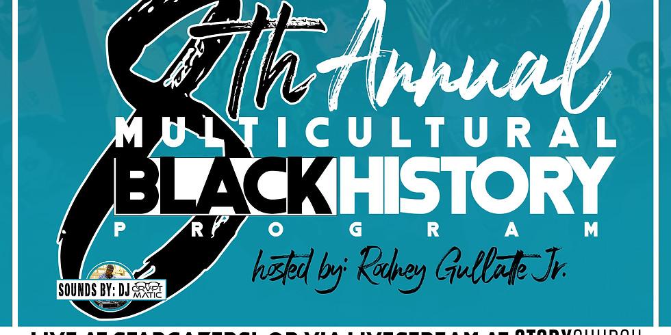The 8th Annual Multi Cultural Black History Program