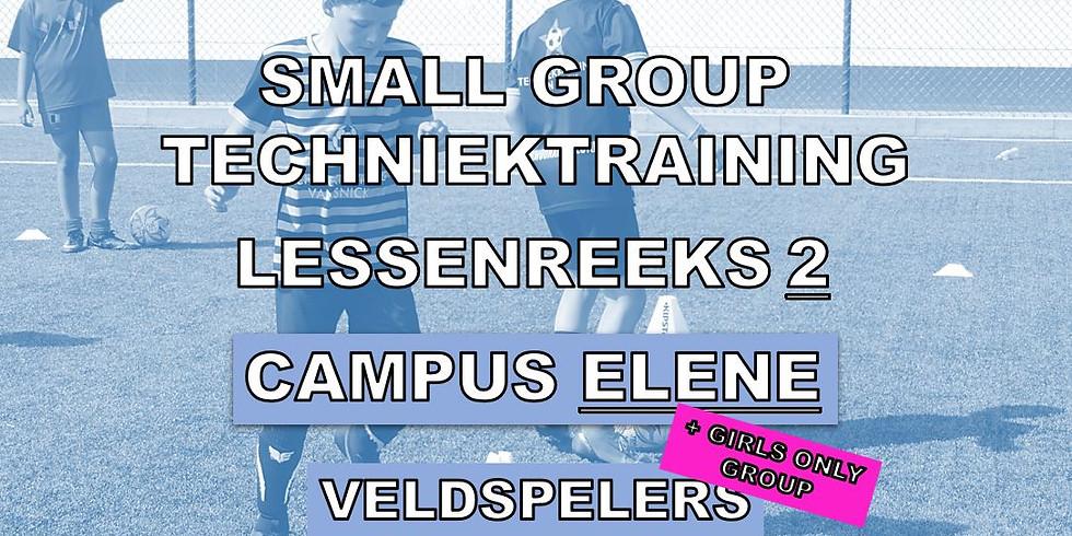 SMALL GROUP TECHNIEKTRAININGEN - CAMPUS ELENE