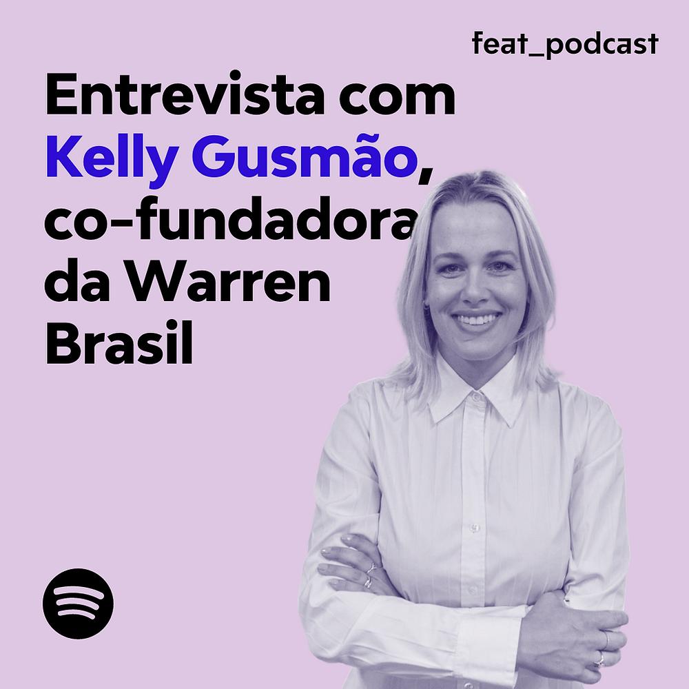 """Kelly Gusmão em um fundo rosa, com os dizeres """"Entrevista com Kelly Gusmão, co-fundadora da Warren Brasil""""."""