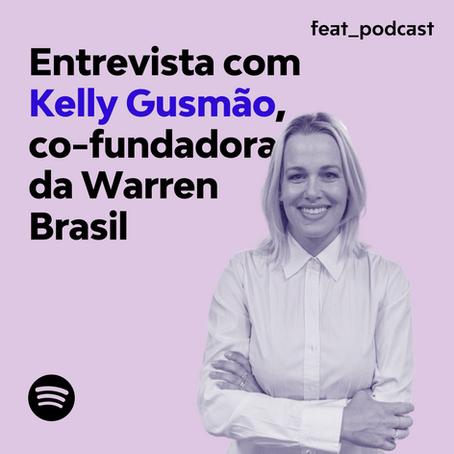 Entrevista com Kelly Gusmão, co-fundadora da Warren Brasil
