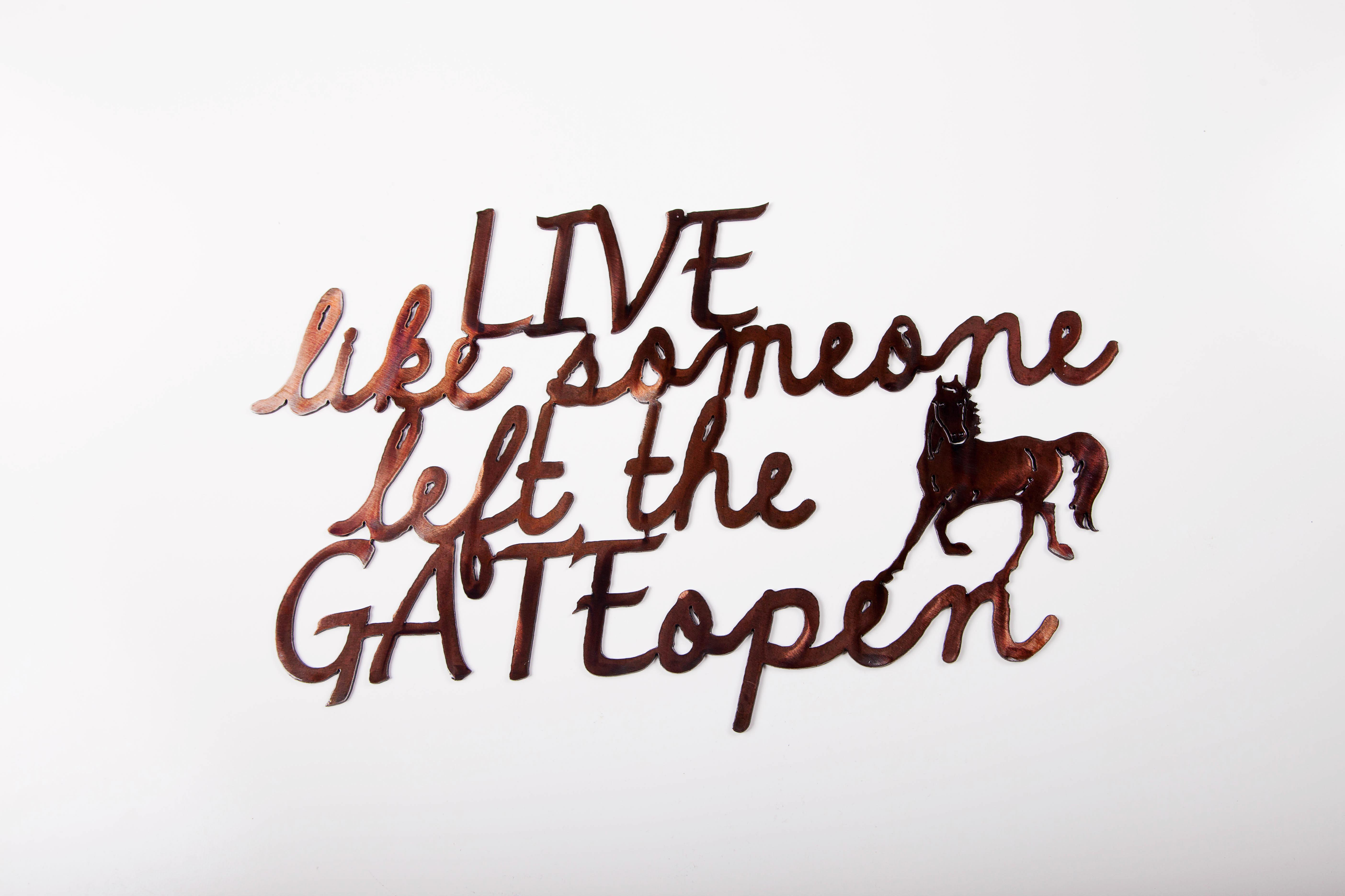 Live like Gate Open