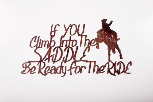 If You Climb Into the Saddle
