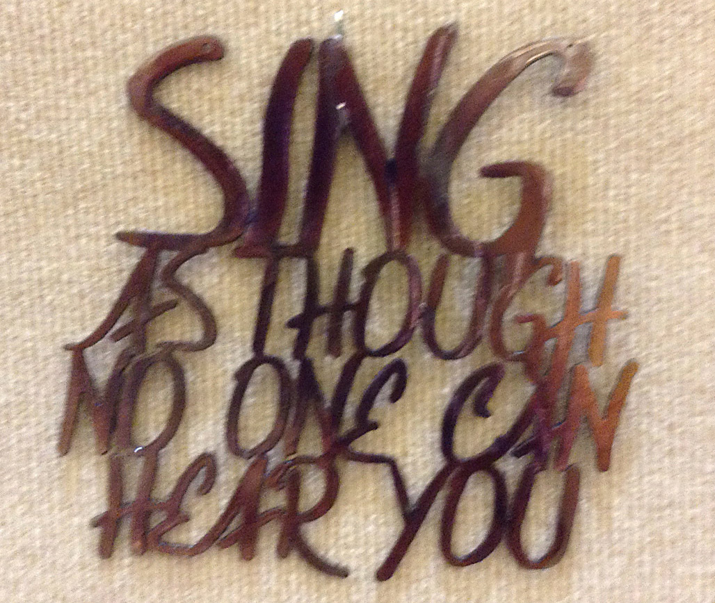 Sing As Though No One