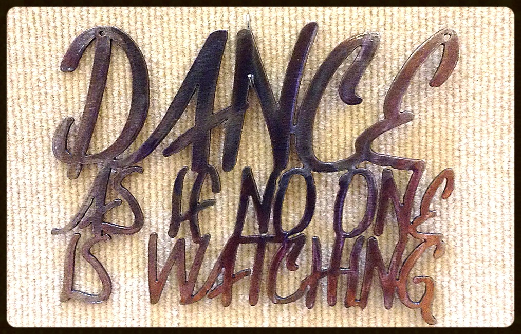 Dance As If No One