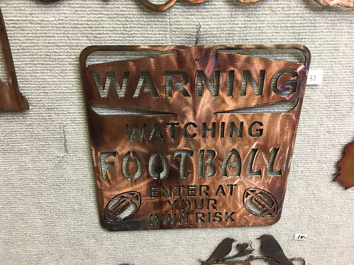 Warning- Watching Football