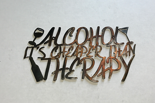 Alcohol its Cheaper than Therapy