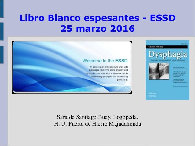 Trabajo de Sara de Santiago sobre el libro blanco de espesantes de la ESSD
