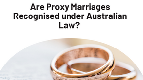 Are Proxy Marriages Recognised under Australian Law?