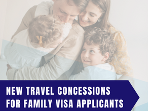 New Travel Concessions for Family Visa Applicants