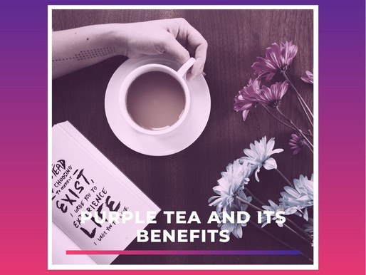 Benefits of Purple Tea