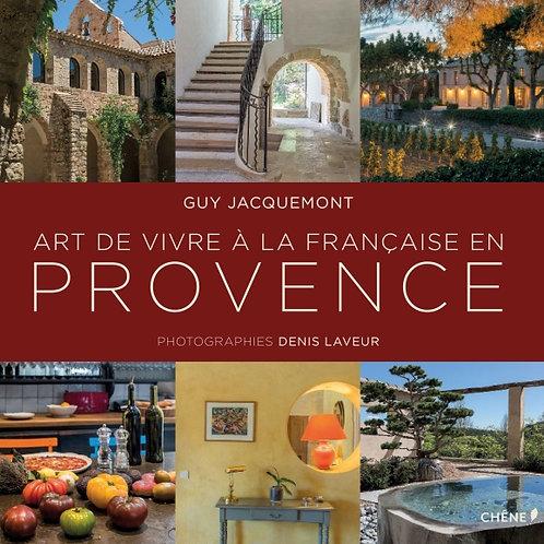 L'art de vivre à la française en PROVENCE