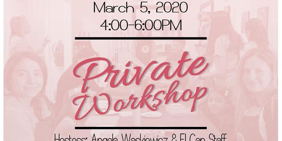PRIVATE Workshop for  Angela Waskiewicz & El Cap Staff