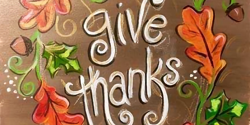 Give Thanks Canvas Paint