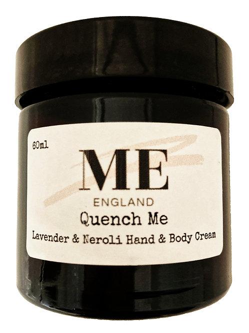 Quench Me Lavender & Neroli Hand & Body Cream
