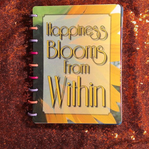 Happiness Blooms... (Floral) Planner Cover