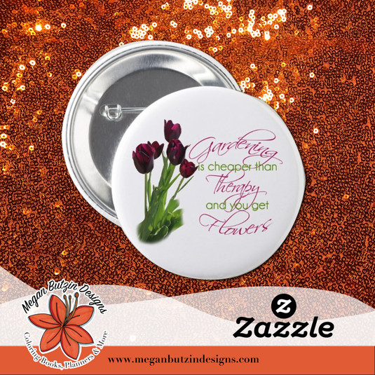 Zazzle_GardeningCheaper_Button.jpg