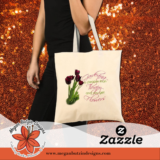 Zazzle_GardeningCheaper_Tote.jpg