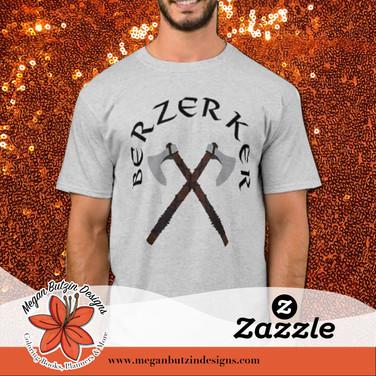 Zazzle_BerzerkerTshirt.jpg