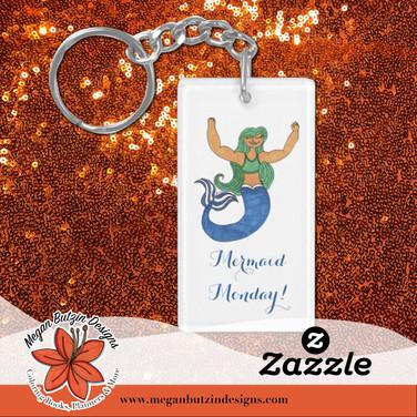 Zazzle_MermaidMondayKeychain.jpg