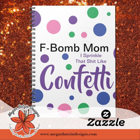 Zazzle_FBombMom_SpiralNotebook.jpg