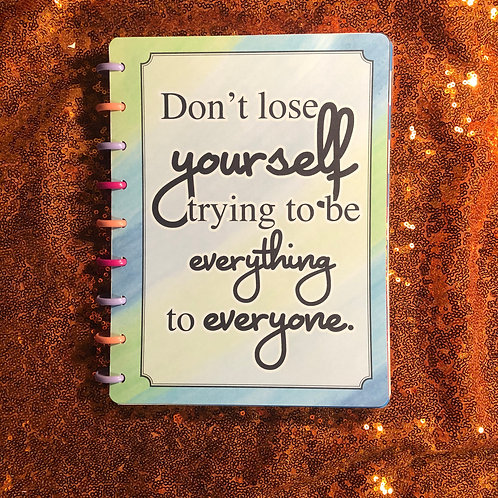 Don't Lose Yourself... Watercolor Planner Cover