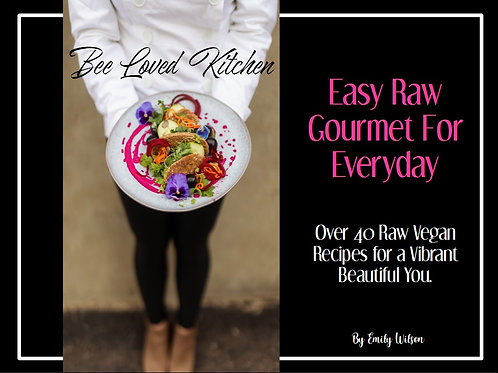 Easy Raw Gourmet for Everyday