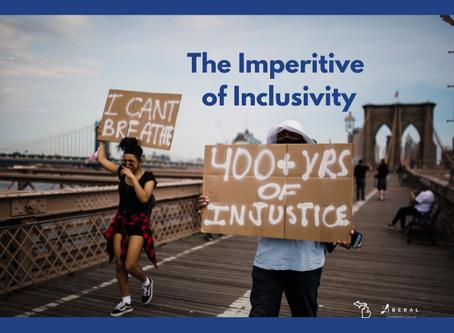 The Imperative of Inclusivity
