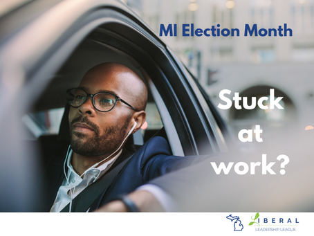 Election Month: Can't get time off of work?