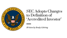 SEC Adopts Changes to Definition of 'Accredited Investor'
