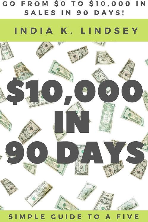 10k in 90 Days