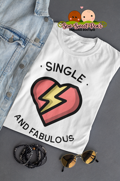 Single and fabulous adult tshirt S-XL, antivalentine, graphic tee by SSP