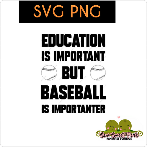 Baseball is Importanter SVG, PNG  vector image